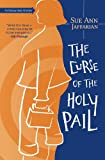 Front cover for the book The Curse of the Holy Pail by Sue Ann Jaffarian