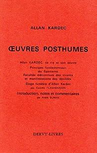 Oeuvres posthumes par Allan Kardec