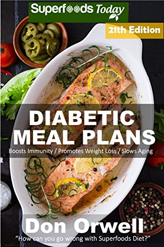 Diabetic Meal Plans: Diabetes Type-2 Quick & Easy Gluten Free Low Cholesterol Whole Foods Diabetic Recipes full of Antioxidants & Phytochemicals (Diabetic ... Natural Weight Loss Transformation Book 13) by Don Orwell