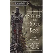 Spectre of the Black Rose (Ravenloft Terror of Lord Soth, Vol. 2)