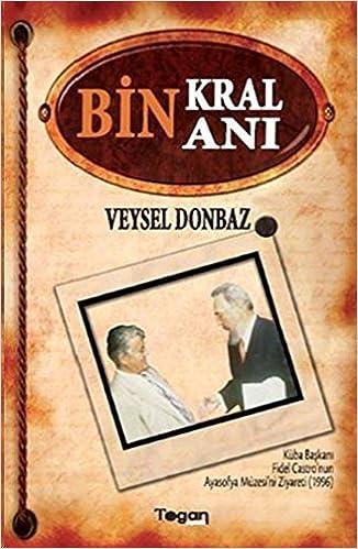Bin Kral Bin Ani by Veysel Donbaz (2014-01-01)