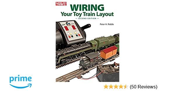 wiring your toy train layout peter h riddle 9780897785433 amazon