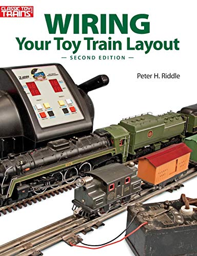 Wiring Your Toy Train Layout (Book Lionel Fastrack)