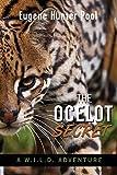 The Ocelot Secret: A W.I.L.D. Adventure