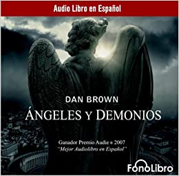 Angeles y Demonios / Angels and Demons: Theatrical Release (Spanish Edition): Dan Brown