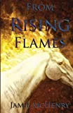 From Rising Flames, Jamie McHenry, 149365036X