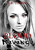 Blood and Revenge: Under the Skin Serial Part 4