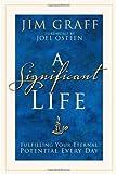 A Significant Life, Jim Graff, 140007262X