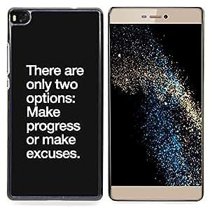 """For Huawei Ascend P8 (Not for P8 Lite) Case , Progreso Ninguna excusa de motivación inspiradora"""" - Diseño Patrón Teléfono Caso Cubierta Case Bumper Duro Protección Case Cover Funda"""