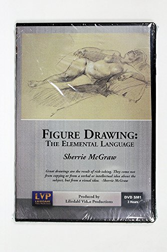 Sherrie McGraw's Figure Drawing, The Elemental Language (Drawing the Figure) 3 Hour DVD DSM-1 by Liliedahl Video Productions