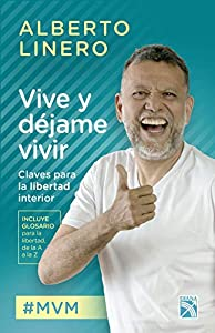 Vive y déjame vivir (Spanish Edition)