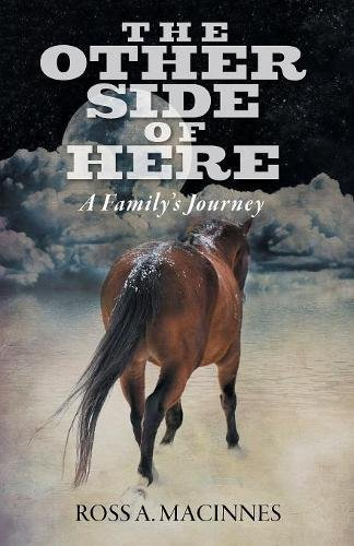 The Other Side of Here: A Family's Journey