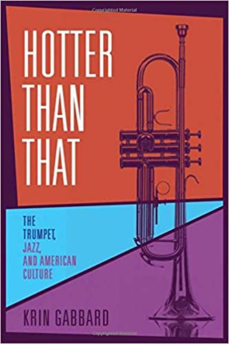 Amazon hotter than that the trumpet jazz and american amazon hotter than that the trumpet jazz and american culture 9780571211999 krin gabbard books fandeluxe Choice Image