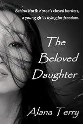 The Beloved Daughter (Whispers of Refuge Book 1)