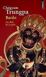 Bardo : Au-delà de la folie