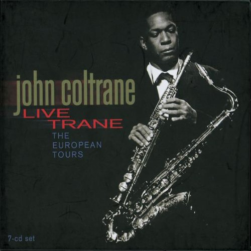 Live Trane: The European Tours by My Favorite Things