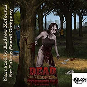 DEAD: Perspectives (Vol. 1) Audiobook