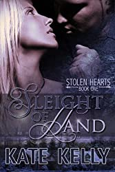 Sleight Of Hand, Book One, Stolen Hearts Series (English Edition)