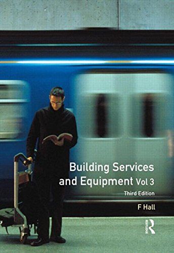Building Services and Equipment: Volume 3 by Routledge