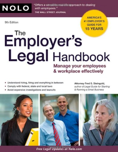 The Employer's Legal Handbook: Manage Your Employees & Workplace Effectively