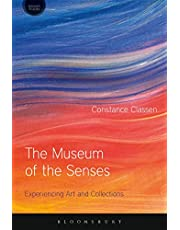 The Museum of the Senses: Experiencing Art and Collections