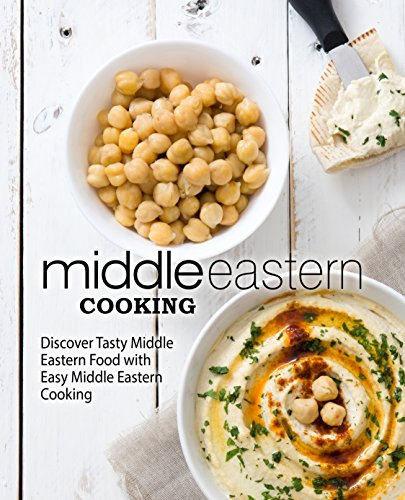 Middle Eastern Cooking: Discover Tasty Middle Eastern Food with Easy Middle Eastern Cooking by BookSumo Press