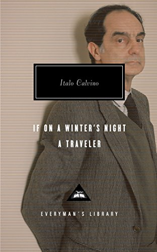 If on a Winter's Night a Traveler (Everyman's Library Contemporary Classics Series)