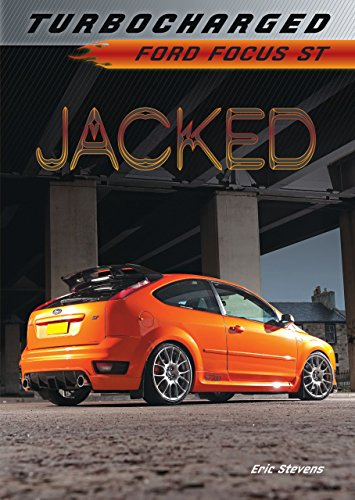 Jacked: Ford Focus ST (Turbocharged) (People Cant Drive)