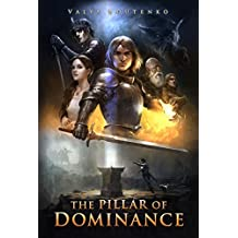 The Pillar of Dominance (The Windore Series Book 1)