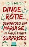 Dinde rôtie, demandes en mariage et autres petites surprises par Martin