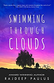 Swimming Through Clouds: A Contemporary Young Adult Novel by [Paulus, Rajdeep]