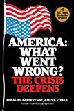 America: What Went Wrong?: The Crisis Deepens