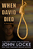 When David Died: A True Story