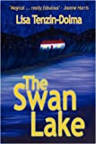 The Swan Lake, Lisa Tenzin-Dolma, 0955849918