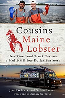 Book Cover: Cousins Maine Lobster: How One Food Truck Became a Multimillion-Dollar Business
