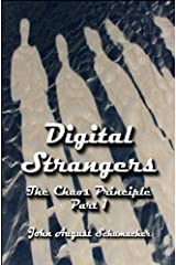 Digital Strangers (The Chaos Principle Book 1) Kindle Edition