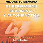 Mejore Su Memoria [Memory Improvement] | Barrie Konicov