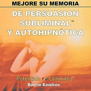 Mejore Su Memoria [Memory Improvement] Audiobook