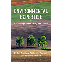 Environmental Expertise: Connecting Science, Policy and Society (English Edition)