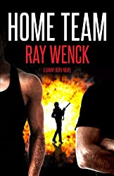 Home Team (A Danny Roth Novel Book 3)