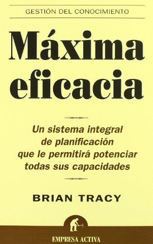 Maxima Eficacia (Spanish Edition) [Brian Tracy] (Tapa Blanda)