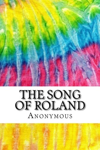 A literary analysis of the song of roland and ywain