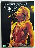 Bon Jovi: Faith and Glory : The Official Story