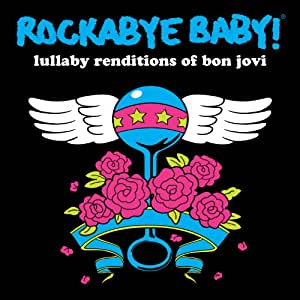 Rockabye Baby Rockabye Baby Lullaby Renditions Of Bon