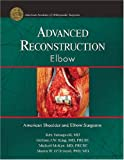 img - for Advanced Reconstruction Elbow book / textbook / text book