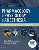 Pharmacology and Physiology for Anesthesia E-Book