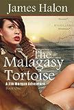 The Malagasy Tortoise (Jim Morgan Adventure Series Book 1)