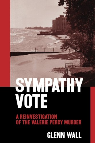 (Sympathy Vote: a Reinvestigation of the Valerie Percy)