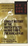 Combat History of the United States Marine Corps, the Korean War, Lee Sung Ho, 1452069743