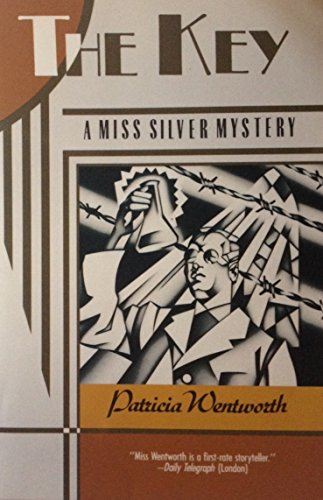 The Key: A Miss Silver Mystery
